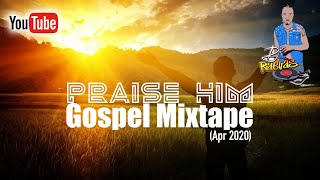 PRAISE HIM GOSPEL MIX ftMercyChinwo,KevinDownswell,GraceThrillers,Sanchez,RobertFoster,Jabez+More