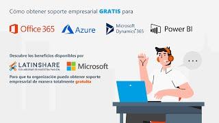 Cómo obtener soporte empresarial GRATIS para Office, Windows, Azure, Power BI y más