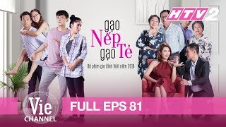 [Eng Sub] STICKY RICE AND PLAIN RICE - Eps. 81 (Gạo Nếp Gạo Tẻ)   The Best Vietnamese Drama in 2018