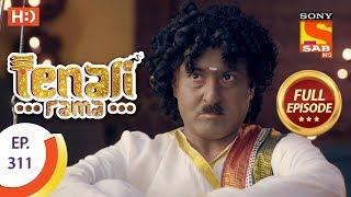 Tenali Rama - Ep 311 - Full Episode - 14th September, 2018
