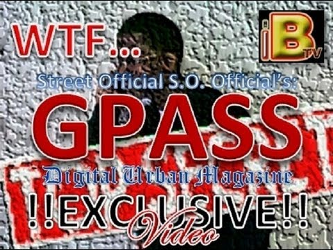 ©®™APRIL/MAY2013 WTF...GPASS: Digital Urban Magazine EXCLUSIVE: AY$ON (Part I)