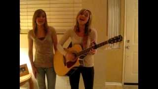 Truth no. 2 - Dixie Chicks cover Kaitlyn and Lindsey