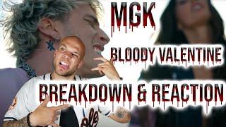 Machine Gun Kelly - Bloody Valentine | BREAKDOWN & REACTION | by Aaron Baker