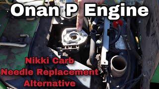 Onan P Nikki Carb Replacement Needle Alternative