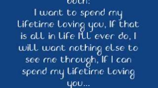 I want to spend my lifetime loving you (with lyrics)