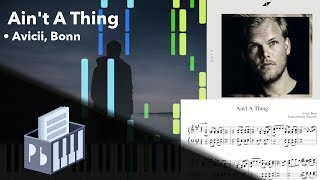 Ain't A Thing   Avicii, Bonn [Piano Tutorial + SheetsMIDI] (Synthesia)  Pianobin