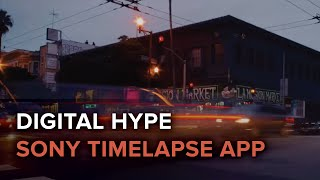 Sony Time-lapse App Full-Stop Review
