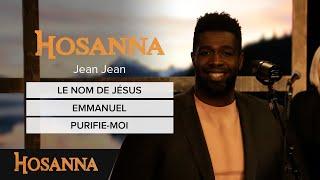 Jean Jean   Le Nom De Jésus  Emmanuel  Purifie Moi
