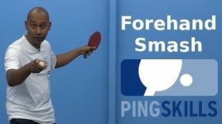 Forehand Smash | Table Tennis | PingSkills