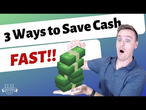 3 Ways to Save Cash FAST!