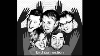 Tullycraft ~ Bad Connection