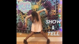 Melanie Martinez   Show & Tell Dance Cover