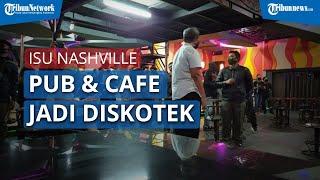 Pemantauan Satpol PP Terkait Kabar Nashville Pub & Cafe di Banjarmasin Berubah Menjadi Diskotek