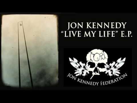 "Jon Kennedy - ""Live My Life"" taken from 'Live My Life' E.P. (2013)"
