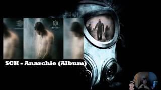 SCH   Anarchie ◄ AVIS ALBUM