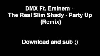 DMX Ft. Eminem - The Real Slim Shady - Party Up (Remix) - Rare remix -