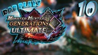 Unlock 3-star Hunts! Let's Play: Monster Hunter Generations Ultimate! pt 10