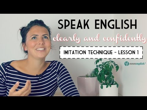 Speak English Clearly! The Imitation Technique
