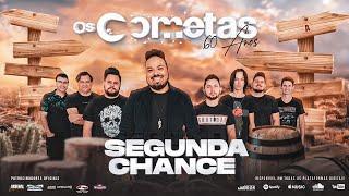 Os Cometas - Segunda Chance Part. Gle Duran