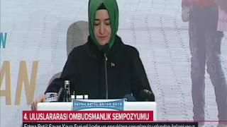 Aile ve Sosyal Politikalar Bakanı Fatma Betül Sayan Kaya Ombudsmanlık Sempozyumuna Katıldı