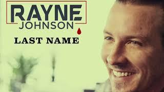 Rayne Johnson Last Name