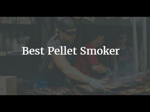 Top 5 Best Pellet Smoker 2017