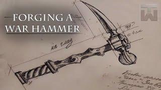 Forging a [War Hammer] - 1st Historical Build