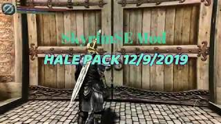 Skyrim special edition Mod 2019 Hale pack