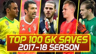 Top 100 Goalkeeper Saves Of 2017/18 Season