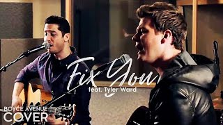 Fix You - Coldplay (Boyce Avenue feat. Tyler Ward acoustic cover) on Spotify & Apple
