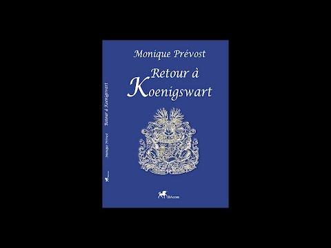 Monique Prévost - Retour à Koenigswart