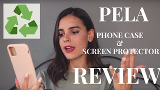 Pela Phone Case & Screen Protector REVIEW | Compostable Eco-Friendly