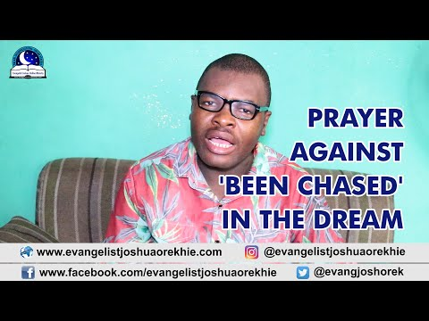 PRAYER AGAINST CHASING DREAM - Dream About Being Chased - Evangelist Joshua TV