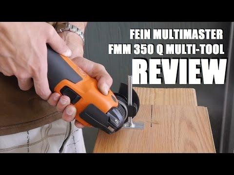 Fein MultiMaster FMM 350 Q Oscillating Multitool Review