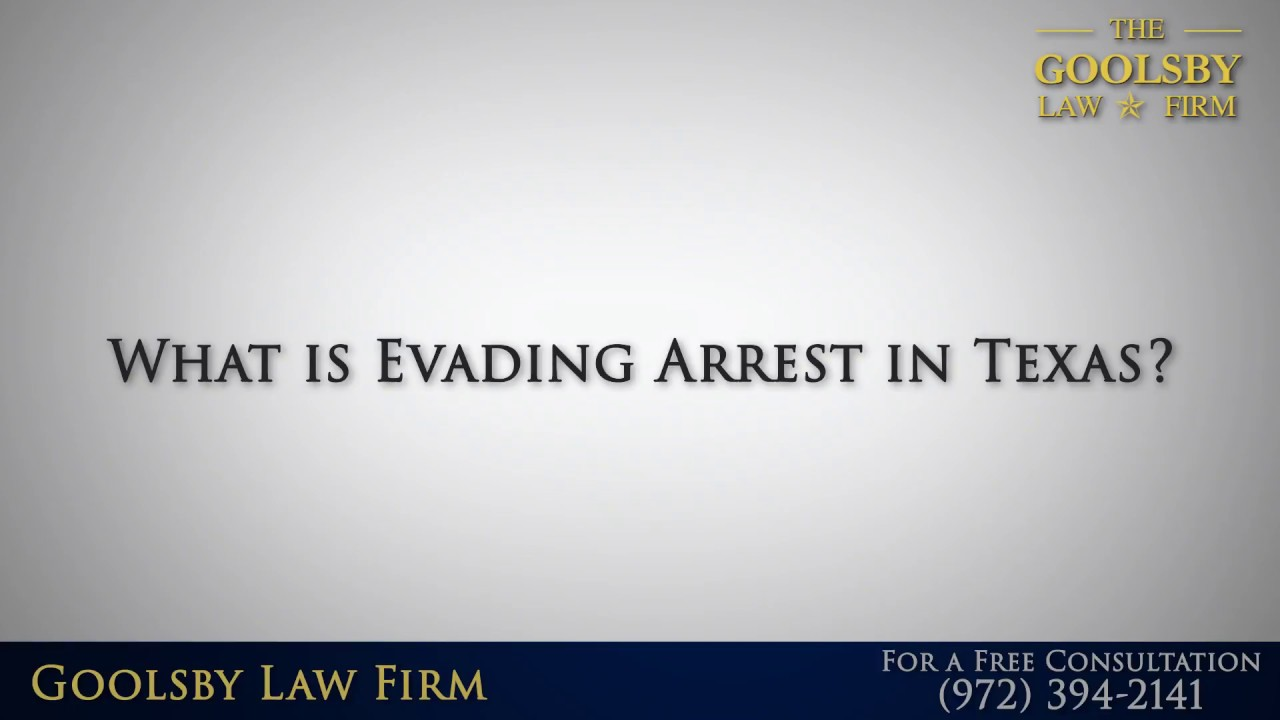 What is Evading Arrest in Texas?