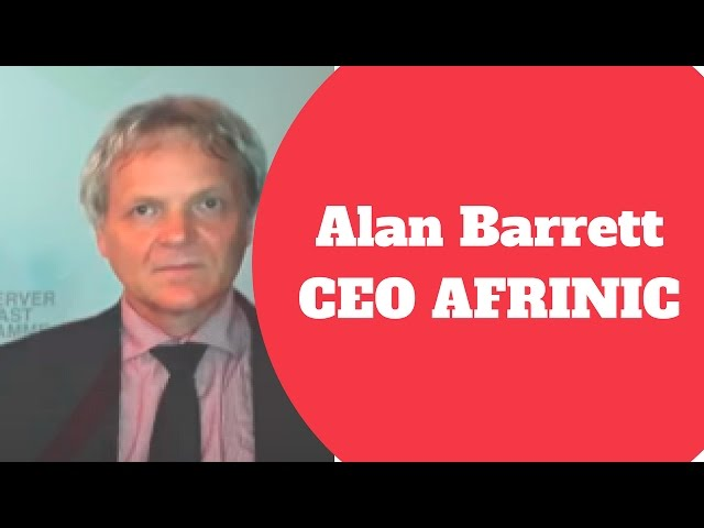 Interview avec Alan Barrett CEO de AFRINIC