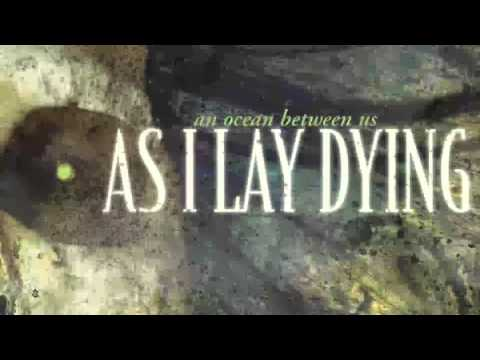 As I Lay Dying [2007] An Ocean Between Us [FULL ALBUM]