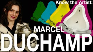Know the Artist: MARCEL DUCHAMP