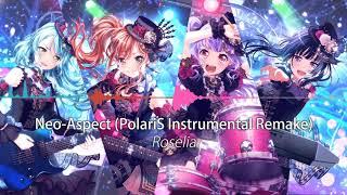 Roselia - Neo-Aspect (PolariS Instrumental Remake)
