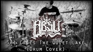 Absu - She Cries the Quiet Lake (Drum Cover)
