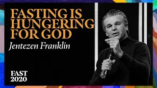 Fasting Is Hungering For God | #Fast2020 | Pastor Jentezen Franklin