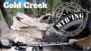 Star Lake and Cold Creek Trails