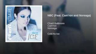 NBC (Feat. Cam'ron and Noreaga)