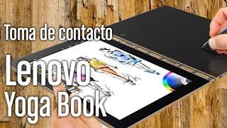 Lenovo Yoga Book: el portátil con teclado táctil