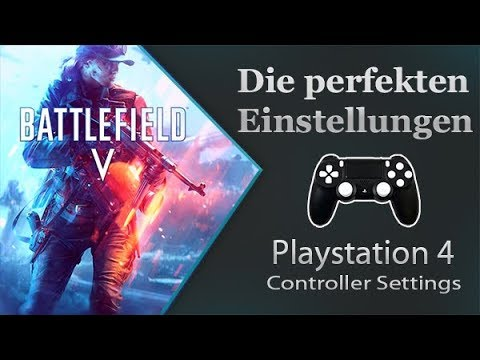 Battlefield V - Die perfekten Einstellungen - PS4 Guide
