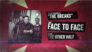 Face to Face - The Breaks