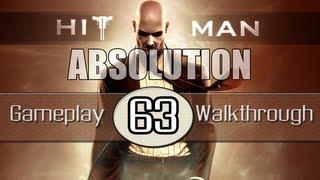 Hitman Absolution Gameplay Walkthrough - Part 63 - Absolution (Pt.2)