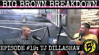 Big Brown Breakdown - Episode 19: TJ Dillashaw