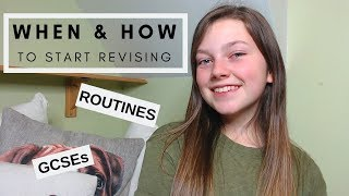 GCSEs: WHEN & HOW TO START REVISING
