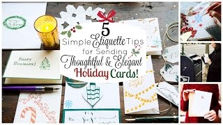 Ladylike Charm: Sending Thoughtful & Elegant Holiday Cards - 5 Holiday Card Etiquette Tips